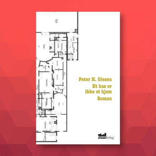 Et hus er ikke et hjem_Peter H. Olesen