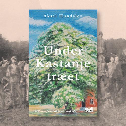 Under Kastanjetræet_Aksel Hundslev