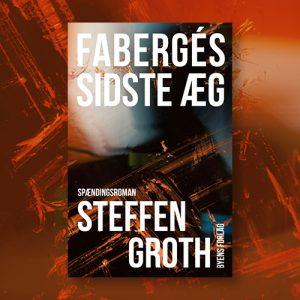 Fabergés sidste æg_Steffen Groth