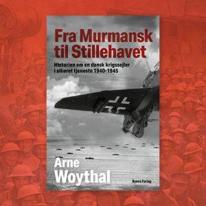 Fra Murmansk til Stillehavet_Arne Woythal