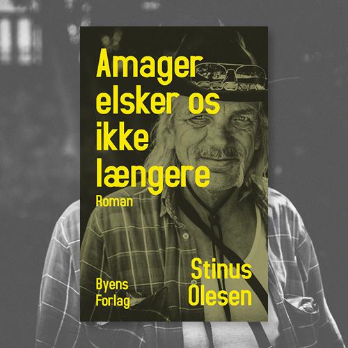 Amager elsker os ikke længere_Stinus Olesen