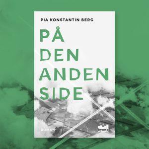 På den anden side_Pia Konstantin Berg