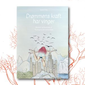 Drømmens kraft_Thomas Knuth-Winterfeldt
