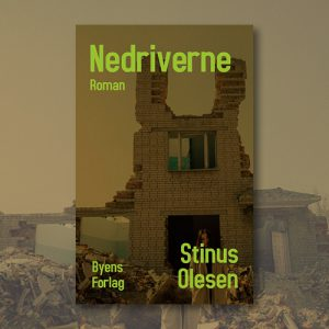 Nedriverne_Stinus Olesen