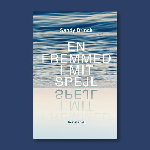 Sandy Brinck_En fremmed i mit spejl