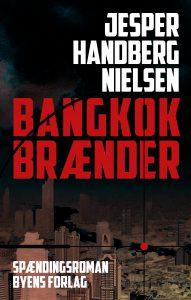 Bangkok brænder_Jesper Handberg Nielsen