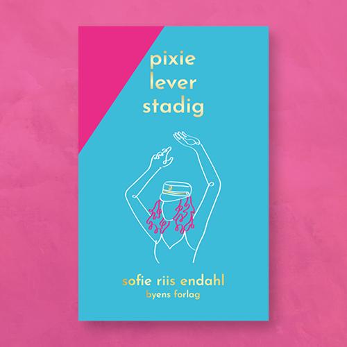 Pixie lever stadig_Sofie Riis Endahl