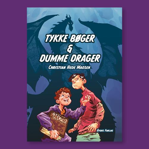 Tykke bøger & dumme drager_Christian Hede Madsen