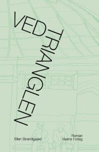 Ved Trianglen_Ellen Strandgaard